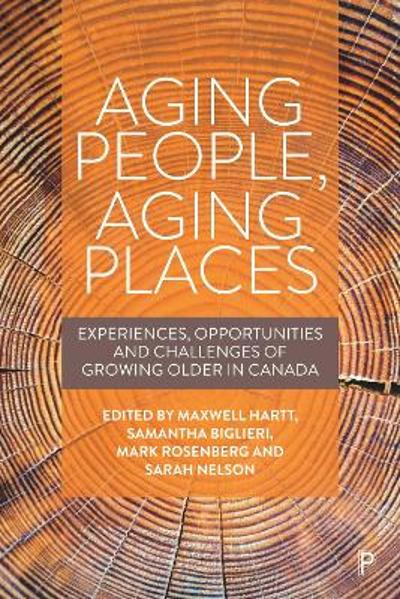 Aging People, Aging Places - Maxwell Hartt