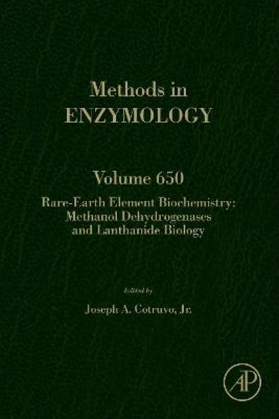 Rare-earth element biochemistry: Methanol dehydrogenases and lanthanide biology - Joseph A. Cotruvo