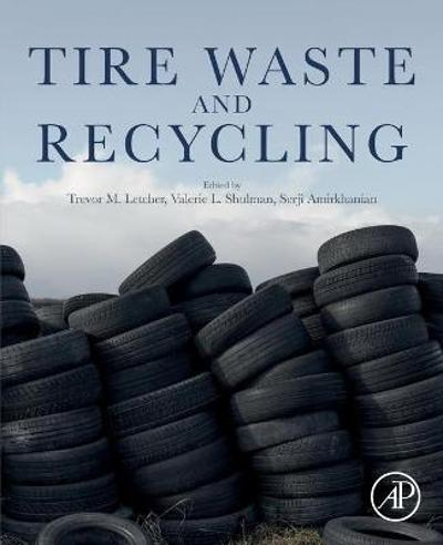 Tire Waste and Recycling - Trevor M. Letcher