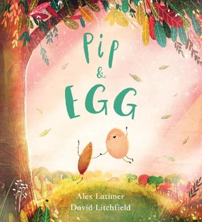 Pip and Egg (PB) - Alex Latimer