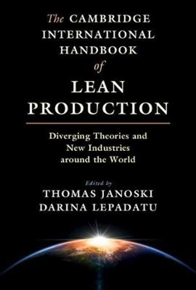 The Cambridge International Handbook of Lean Production - Thomas Janoski