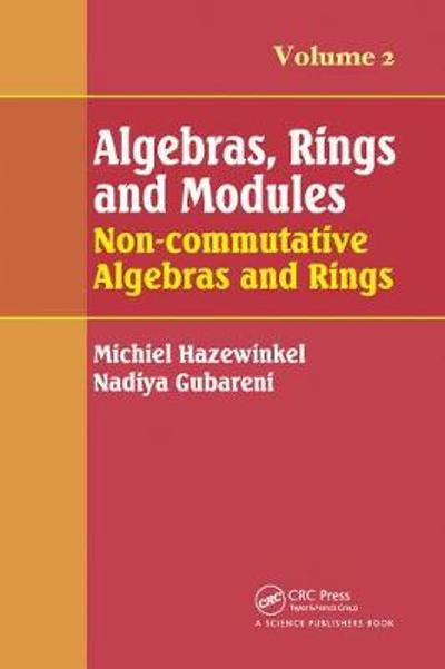 Algebras, Rings and Modules, Volume 2 - Michiel Hazewinkel