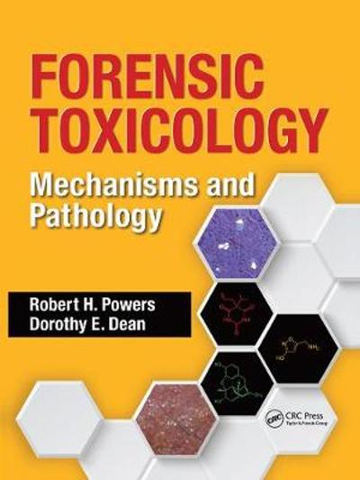 Forensic Toxicology - Robert H. Powers
