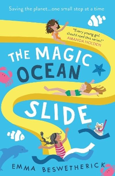 The Magic Ocean Slide - Emma Beswetherick