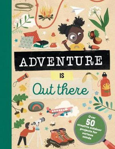 Adventure is Out There - Jenni Lazell