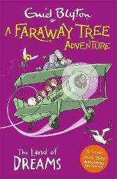 A Faraway Tree Adventure: The Land of Dreams - Enid Blyton