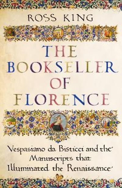 The Bookseller of Florence - Dr Ross King
