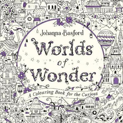 Worlds of Wonder - Johanna Basford
