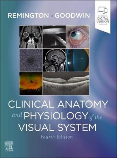 Clinical Anatomy and Physiology of the Visual System - Lee Ann Remington