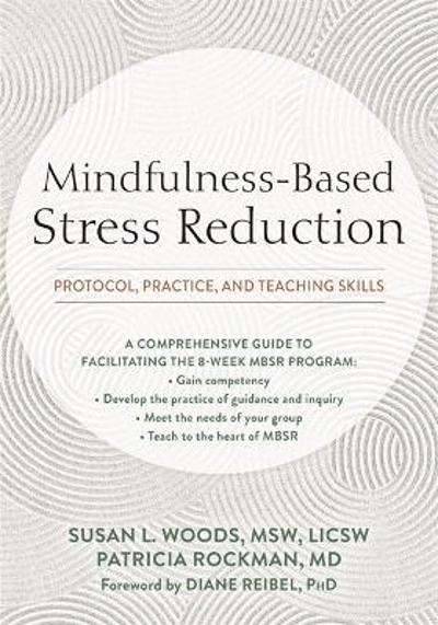 Mindfulness-Based Stress Reduction - Susan Woods