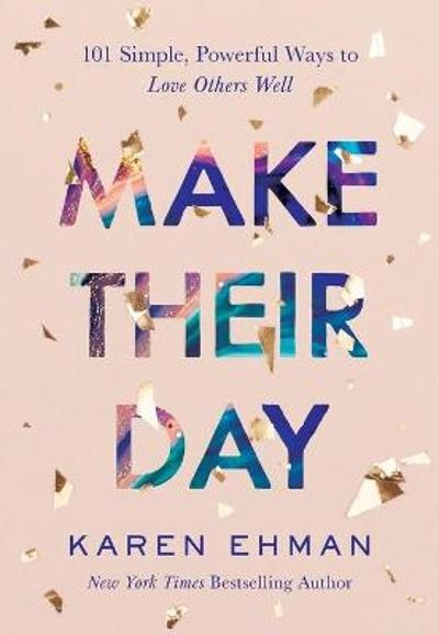 Make Their Day - Karen Ehman