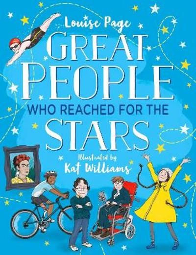 Great People Who Reached for the Stars - Louise Page