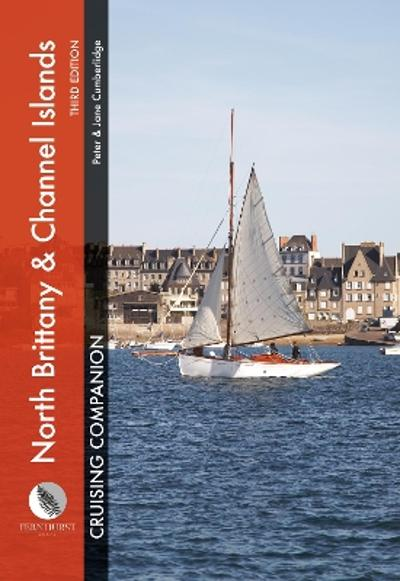 North Brittany & Channel Islands Cruising Companion - Peter Cumberlidge