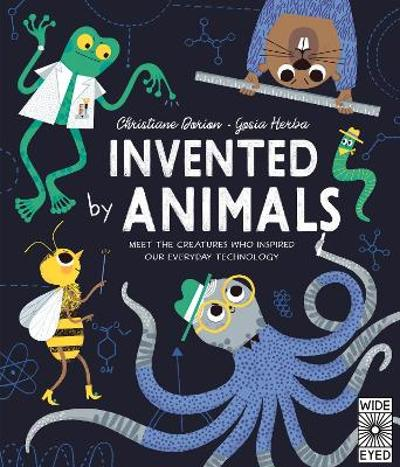 Invented by Animals - Christiane Dorion