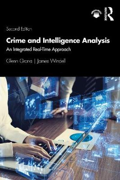 Crime and Intelligence Analysis - Glenn Grana