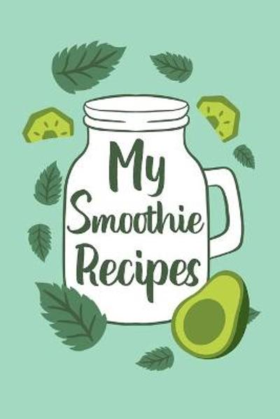 My Smoothie Recipes - Paperland