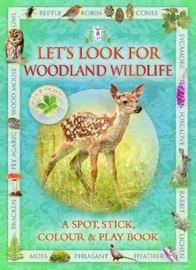 Let's Look for Woodland Wildlife - Caz Buckingham