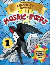 Mosaic Birds Coloring Books Color by Numbers - Liudmila Coloring Books