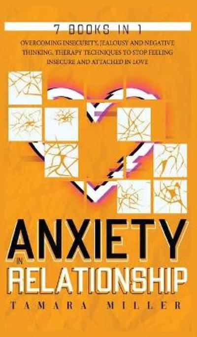 Anxiety in Relationship - Tamara Miller