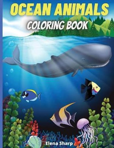 Ocean Animals Coloring Book - Elena Sharp