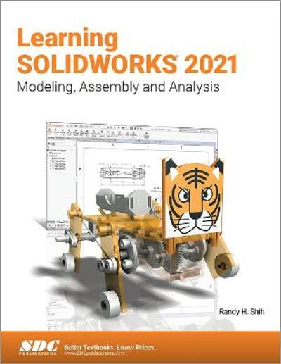 Learning SOLIDWORKS 2021 - Randy H. Shih