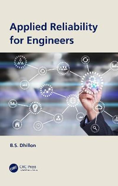 Applied Reliability for Engineers - B.S. Dhillon