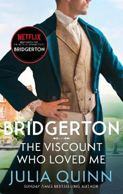 Bridgerton: The Viscount Who Loved Me (Bridgertons Book 2) - Julia Quinn