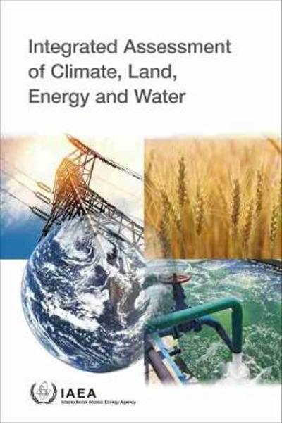 Integrated Assessment of Climate, Land, Energy and Water -