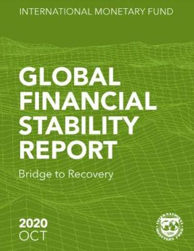 Global Financial Stability Report, October 2020 - International Monetary Fund
