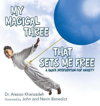 My Magical Three That Sets Me Free - Dr Arezoo Khanzadeh
