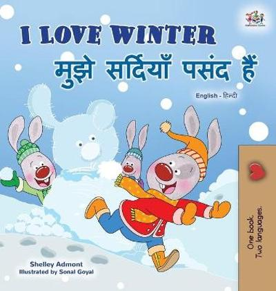 I Love Winter (English Hindi Bilingual Book for Kids) - Shelley Admont