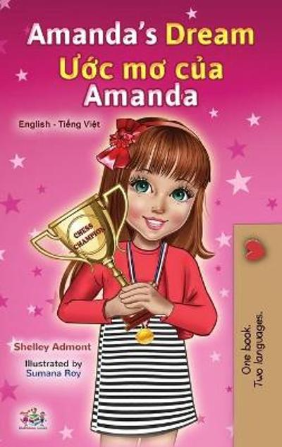 Amanda's Dream (English Vietnamese Bilingual Book for Kids) - Shelley Admont