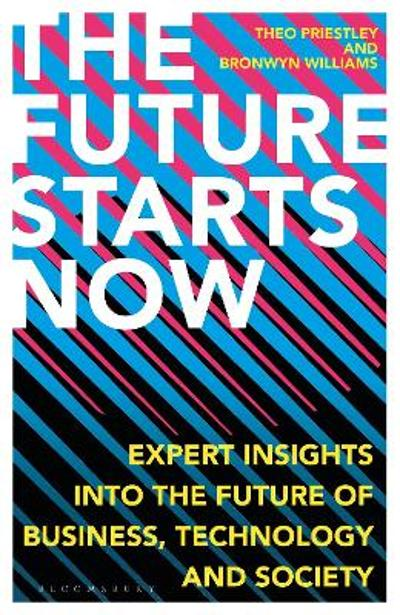 The Future Starts Now - Theo Priestley