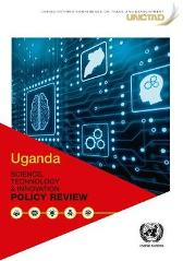 Uganda Science, Technology and Innovation Policy Review - United Nations Conference on Trade and Development
