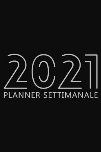 2021 Planner Settimanale - Future Proof Publishing