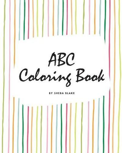 ABC Coloring Book for Children (8x10 Coloring Book / Activity Book) - Sheba Blake