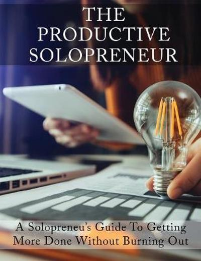 The Productive Solopreneur - Isabella Hart