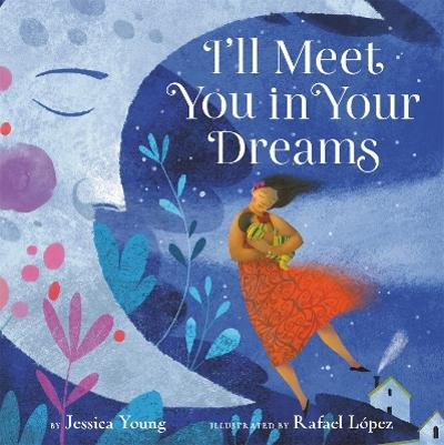 I'll Meet You in Your Dreams - Jessica Young