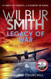 Legacy of War - Wilbur Smith David Churchill
