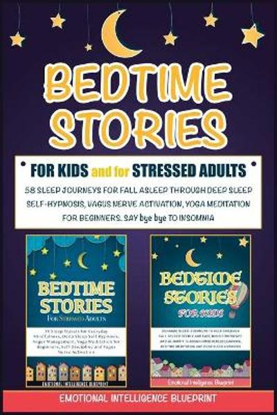 Bedtime Stories For Adults & For Kids - Emotional Intelligence Blueprint