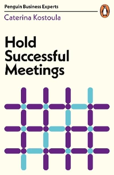 Hold Successful Meetings - Caterina Kostoula
