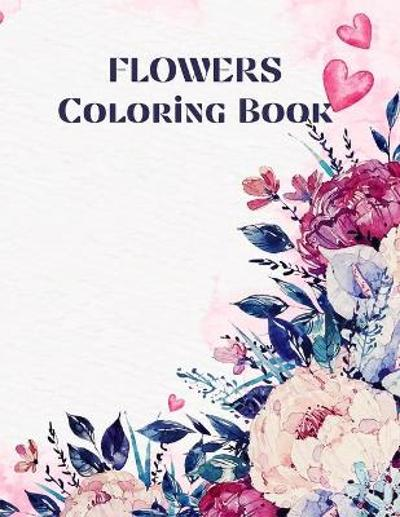 Flowers Coloring book - Over The Rainbow Publishing