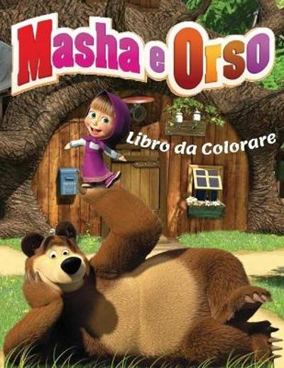 Masha & Orso Libro da Colorare - Summer Coloring Books