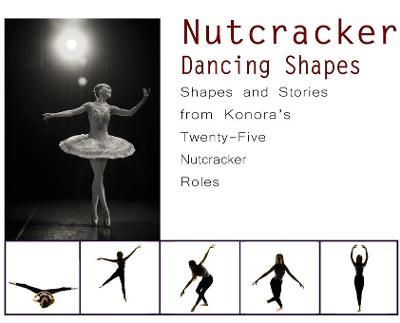 Nutcracker Dancing Shapes - Once Upon A Dance