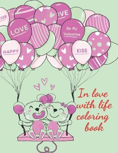 In love with life coloring book - Cristie Publishing