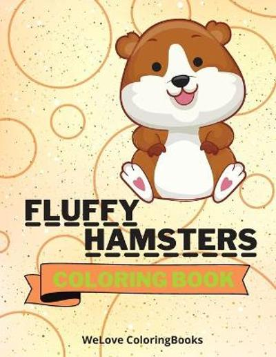 Fluffy Hamsters Coloring Book - Welove Coloringbooks