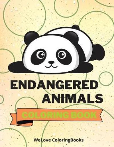 Endangered Animals Coloring Book - Welove Coloringbooks
