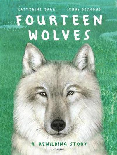 Fourteen Wolves - Catherine Barr