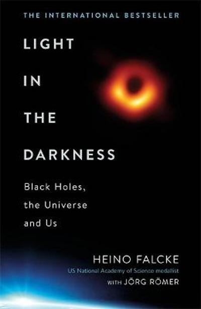 Light in the Darkness - Professor Heino Falcke