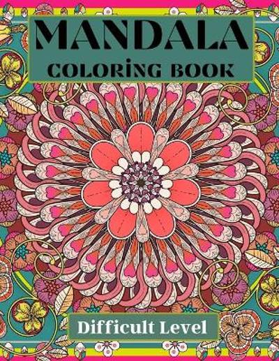 Mandala Coloring Book difficult level - Over The Rainbow Publishing